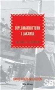 diplomatdottern-i-jakarta-reportage-fran-indonesien